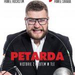 Petarda. Historie zmłotem wtle