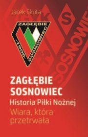 Zagłębie Sosnowiec. Historia piłki nożnej