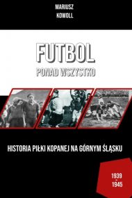 Futbol ponad wszystko