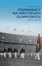 Poznaniacy naigrzyskach olimpijskich 1924-2018