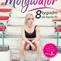 Motywator. 8 tygodni dobycia fit