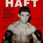 Harry Haft. Historia boksera zBełchatowa. Odpiekła Auschwitz dowalki zRockym Marciano