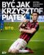 Być jak Krzysztof Piątek