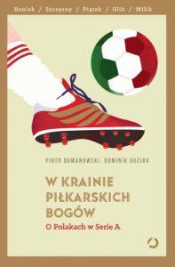 Włoska piłka wpolskim wydaniu