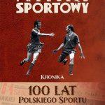 100 lat polskiego sportu